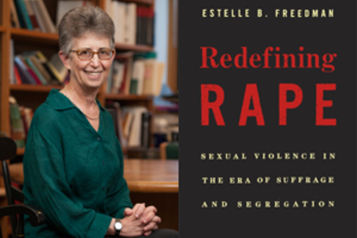 "Estelle Freedman and ""Redefining Rape"""