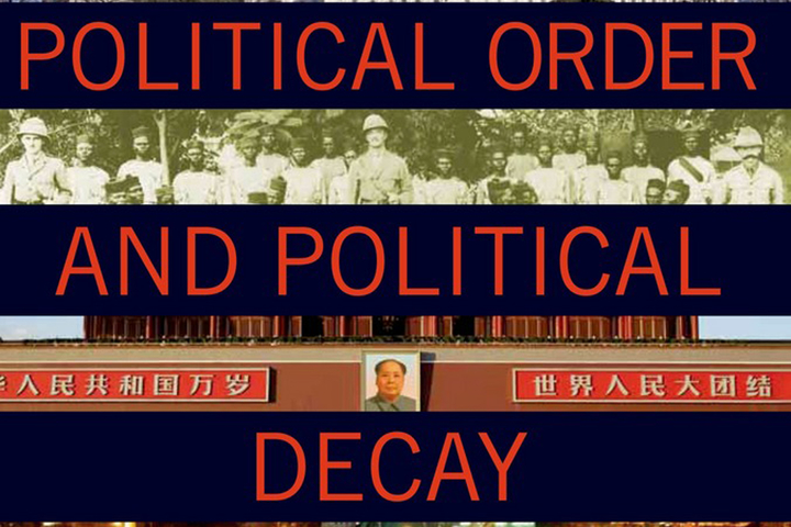 """Political Order and Political Decay"" book cover"