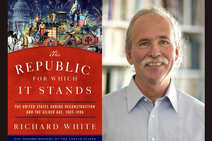 "Stanford Historian Richard White talks about his latest book, ""The Republic for Which It Stands: The United States during Reconstruction and the Gilded Age, 1865-1896."""